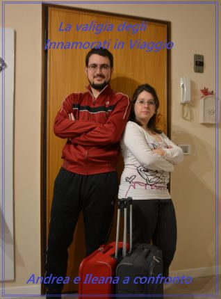 La valigia degli Innamorati in Viaggio, Andrea e Ileana a confronto