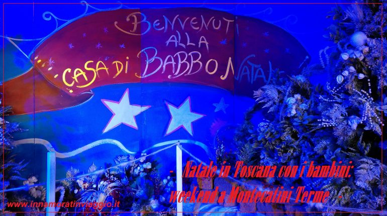 Natale in Toscana a Montecatini Terme copertina, Innamorati in Viaggio